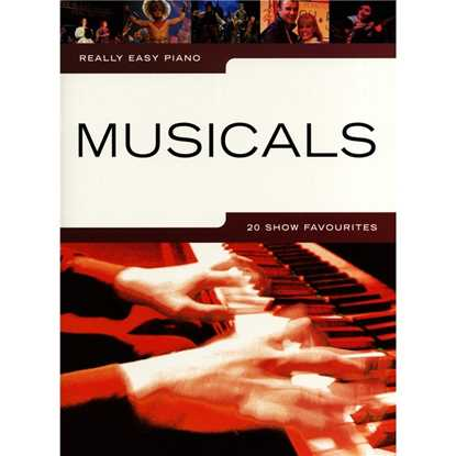 Really Easy Piano Musicals - 20 Show Favourites