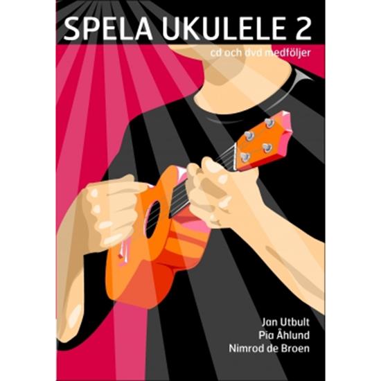Bild på Spela ukulele 2 med CD, DVD och på Spotify