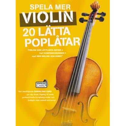 Bild på Spela mer violin - 20 lätta poplåtar
