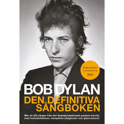 Bild på Bob Dylan: den definitiva sångboken