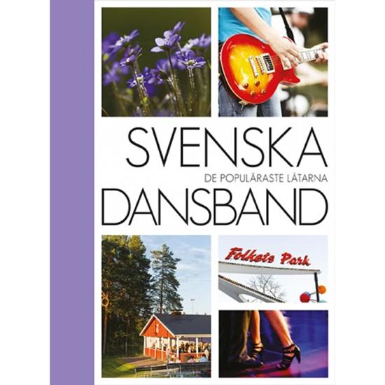 Bild på Svenska Dansband de populäraste låtarna