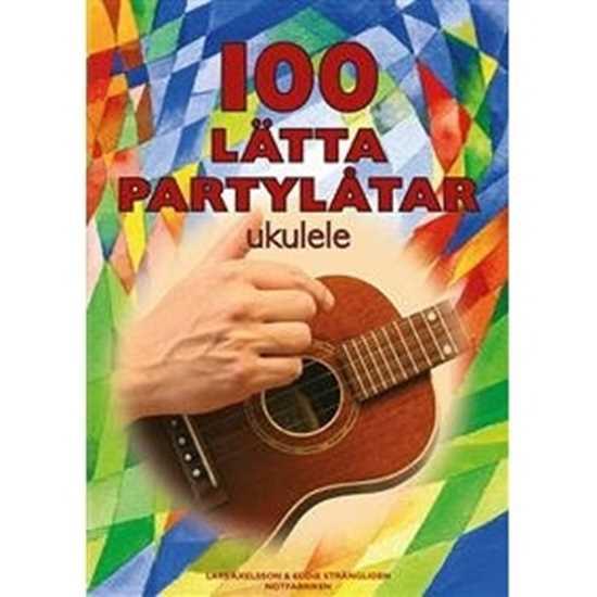 Bild på 100 Lätta Partylåtar Ukulele
